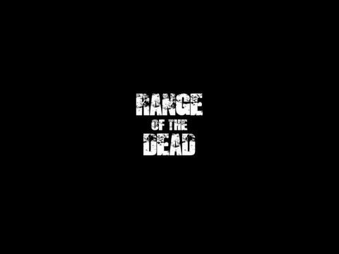 Video of Range of the Dead