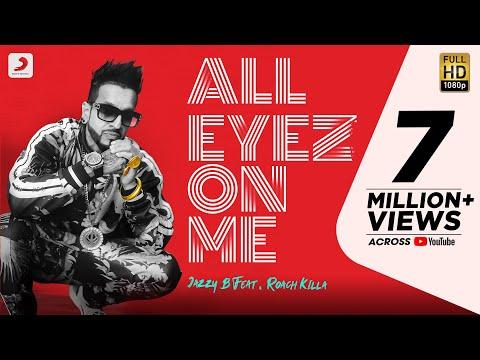 Jazzy B - All Eyez On Me | Feat. Roach Killa |  Latest Punjabi Hit Song 2020