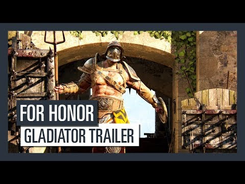 For Honor Grudge and Glory - Gladiator trailer (видео)