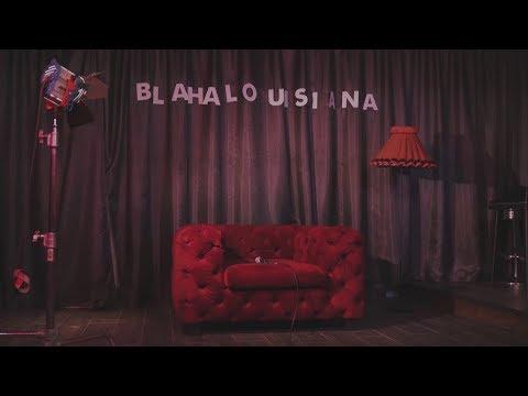 BLAHALOUISIANA – Ma is a holnap tart ébren [2017]