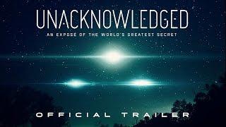 Video Unacknowledged (2017) | Official Trailer HD MP3, 3GP, MP4, WEBM, AVI, FLV November 2017