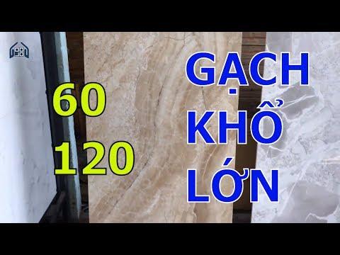 Gạch lát nền kích thước lớn 60x120cm|Gạch ốp tường 600x1200 cao cấp giá rẻ.