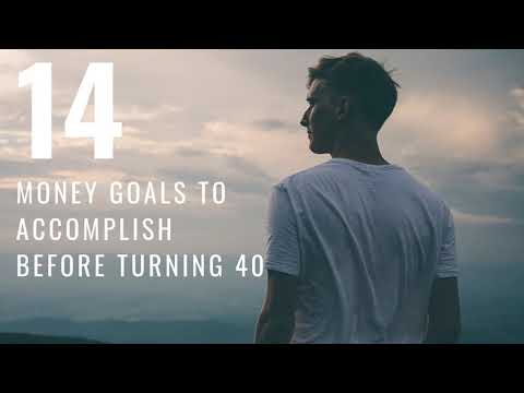 14 Money Goals to Accomplish Before 40