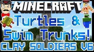 Minecraft Mods - TURTLES&SWIM TRUNKS ! Clay Soldiers Mod Update v6 !