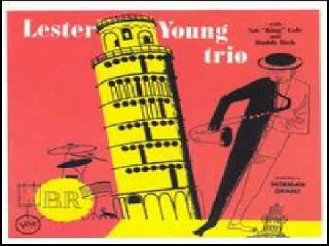 Lester Young & Buddy Rich Trio – Peg o' My Heart