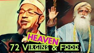 Video Sadghuru & Zakir nair : What's there in Muslim Heaven & Hindu Heaven. MP3, 3GP, MP4, WEBM, AVI, FLV Maret 2018