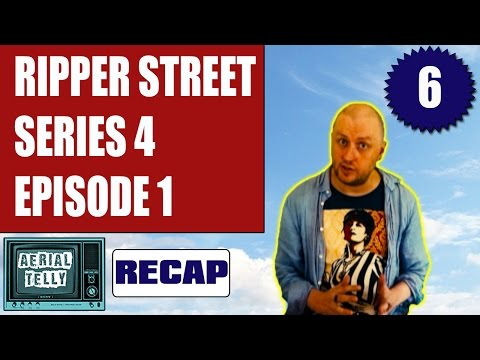 Ripper Street Season 4 Episode 1 review  6/10 | Aerial Telly #18