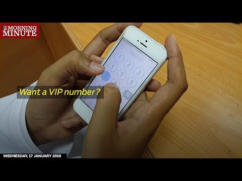 Video: Want a VIP number?