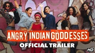 Nonton Angry Indian Goddesses Official Trailer   A Pan Nalin Film   This Festive Season Film Subtitle Indonesia Streaming Movie Download