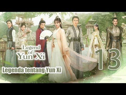 【indo Sub】legenda Tentang Yunxi 13丨legend Of Yun Xi 13