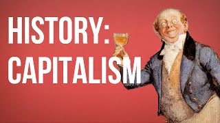 HISTORY OF IDEAS - Capitalism full download video download mp3 download music download