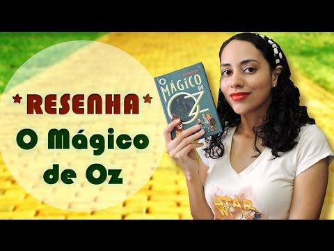 TRACINHAS: O Mágico de Oz, por Lídia Rayanne
