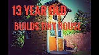 Video 13 YEAR OLD BUILDS TINY HOUSE TOUR MP3, 3GP, MP4, WEBM, AVI, FLV Agustus 2019