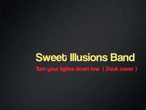Video Turn your Lights down low ( Zouk Cover) by Sweet illusions Band download in MP3, 3GP, MP4, WEBM, AVI, FLV January 2017