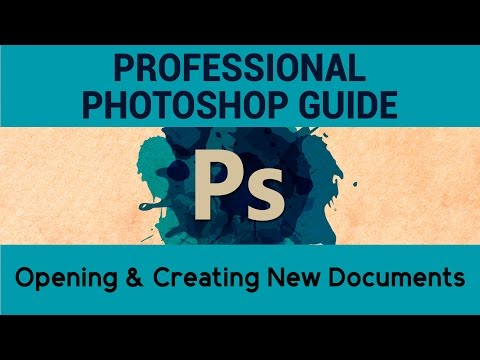 Open \u0026 Create Documents in Photoshop | Adobe Photoshop Tutorials | A Complete Guide to Photoshop