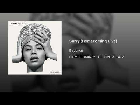 Sorry Homecoming Live- Beyonce