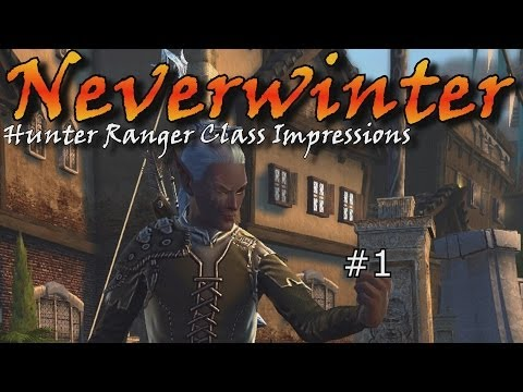 Neverwinter: Hunter Ranger Gameplay and Impressions 1 (Game Issues, Starting a Ranger)