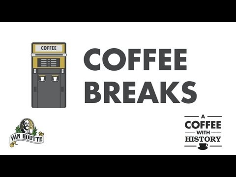 The Rise of Coffee Breaks