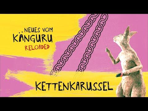 Kettenkarussell   Neues vom Känguru reloaded mit Marc-Uwe Kling