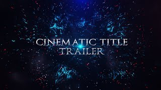 Download now 'Cinematic Title Trailer' – https://videohive.net/item/cinematic-title-trailer/202895... Download music:...