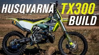 2. 2017 Husqvarna TX300 Bike Build