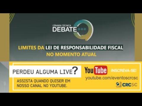 Câmara Técnica Debate - Limites da Lei de Responsabilidade Fiscal no Momento Atual