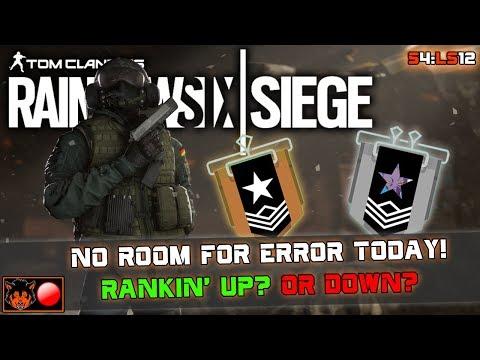Rainbow 6 Siege - RANKIN' UP OR DOWN BEFORE CHIMERA!!