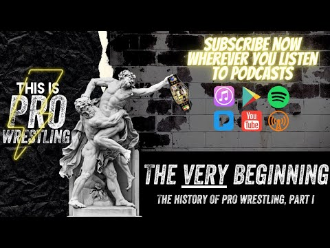 The VERY Beginning | The History of Pro Wrestling, Part I