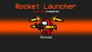 ROCKET LAUNCHER IMPOSTER Mod in Among Us
