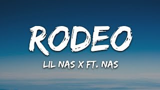 Video Lil Nas X - Rodeo (Lyrics) ft. Nas download in MP3, 3GP, MP4, WEBM, AVI, FLV January 2017