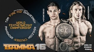 Nonton Bamma 16   Co Main Event  Tom Duquesnoy Vs Ashleigh Grimshaw   World Featherweight Title Film Subtitle Indonesia Streaming Movie Download