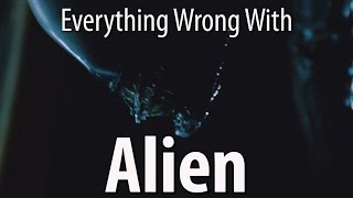 Video Everything Wrong With Alien In 11 Minutes Or Less MP3, 3GP, MP4, WEBM, AVI, FLV Oktober 2017