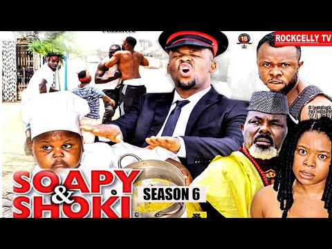 SOAPI AND SHOKI (SEASON 6) -NEW MOVIE ALERT !- ZUBBY MICHEAL  Latest 2020 Nollywood Movie || HD