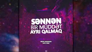 Follow Saybu : https://www.facebook.com/saybuswag/?ref=hlMusic video by Orxan Qarabasma feat. Saybu Swag performing Sennen bir muddet ayri qalmaq  (C) 2015 Muziqi pro.