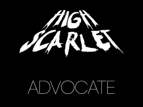 High Scarlet - Advocate