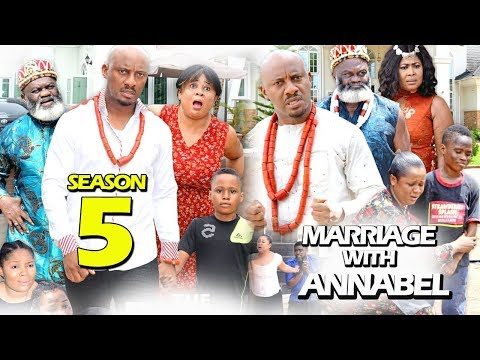 MARRIAGE WITH ANNABEL SEASON 5 - (New Movie) 2019 Latest Nigerian Nollywood Movie Full HD