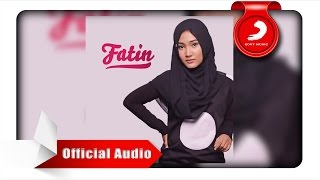 Video Fatin - Salahkah Aku Terlalu Mencintaimu [Official Audio Video] MP3, 3GP, MP4, WEBM, AVI, FLV Agustus 2018