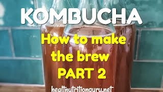 How to make Kombucha at home - Health Nutrition Guru