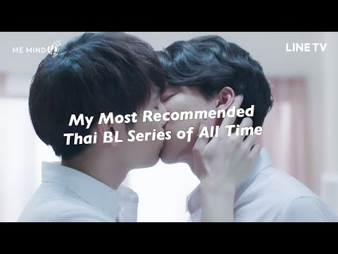 My Most Recommended Thai BL Series of All Time