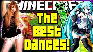 Minecraft THE BEST DANCES! Real, 3D and Cartoon Dancers!