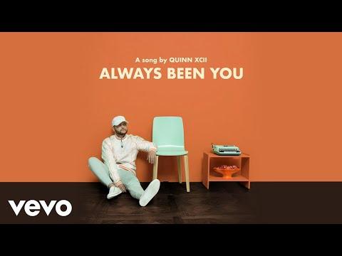 Quinn XCII - Always Been You (Audio)