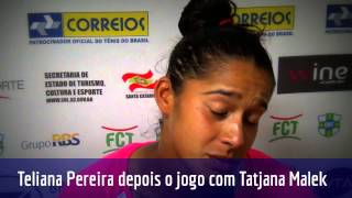 Teliana Pereira comenta derrota no Brasil Tennis Cup