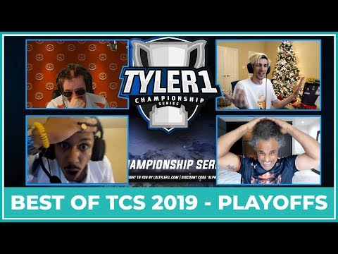 Best of TCS 2019 (Tyler1 Championship Series 2019) - Playoffs Edition