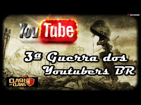 3ª Guerra dos YouTubers – Clash of Clans