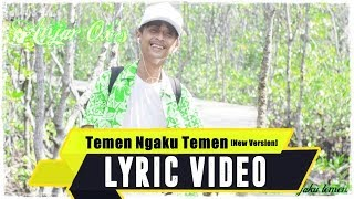 ANJAR OX'S - Temen Ngaku Temen [New Version] ( Lyric Video )