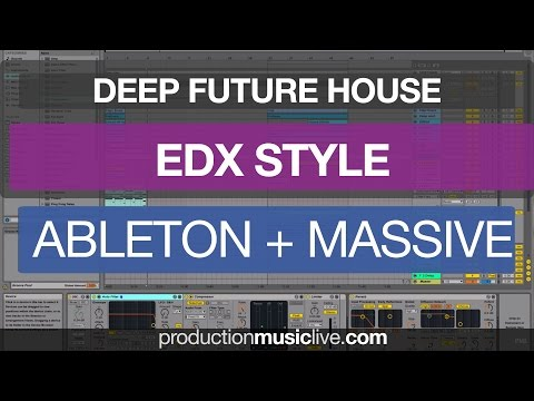 EDX - Belong Style Tutorial With Ableton & Massive Future House