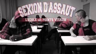 Sexion D'assaut / L'interrogation , l'école des points vitaux
