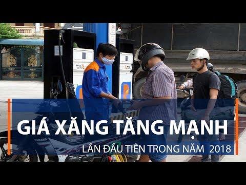 Giá xăng tăng mạnh lần đầu tiên trong năm  2018 | VTC1 - Thời lượng: 47 giây.
