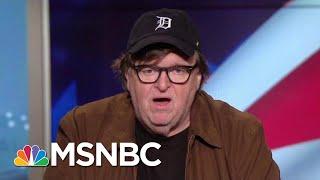Michael Moore On Midterms: Time To End This Madness, Vote   Hardball   MSNBC