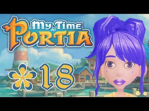 My Time At Portia - Part 18 - How To Make Cooking Set And Martha's Delivery